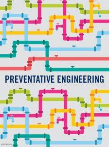 Preventative engineering