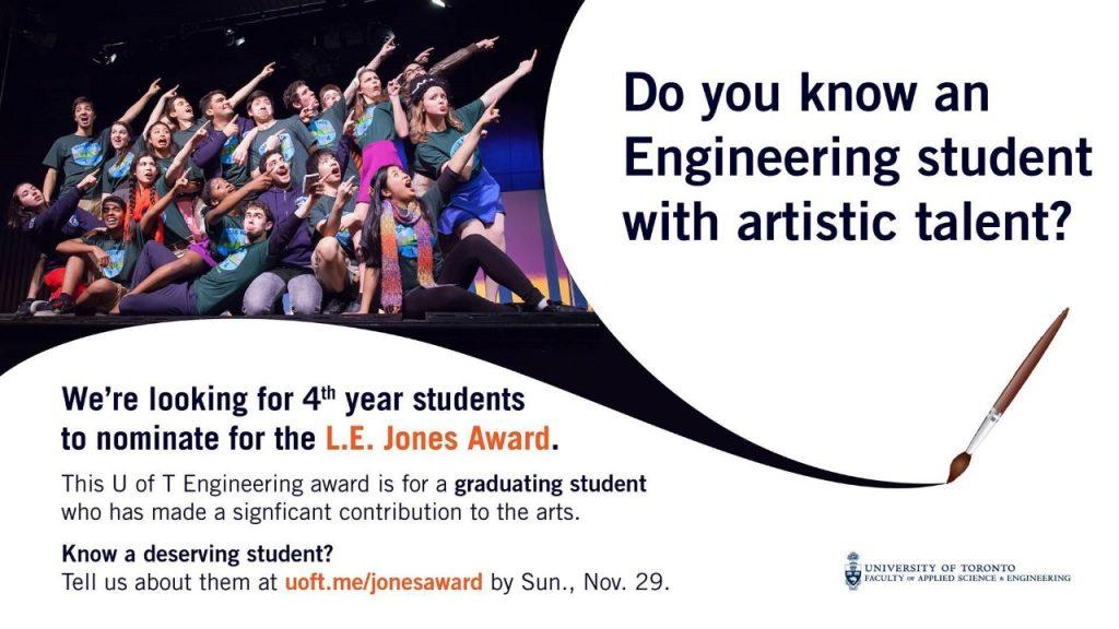 DEADLINE: L.E. Jones Award (4th year Engineering student with artistic talent)