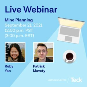 Mine Planning - Campus Coffee Live Webinar from Teck Resources Ltd.